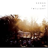 Songs of Twilight