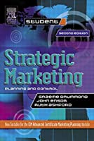 Strategic Marketing: Planning and Control, Second Edition (Marketing Series: Student)