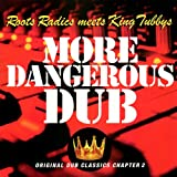 More Dangerous Dub [12 inch Analog]
