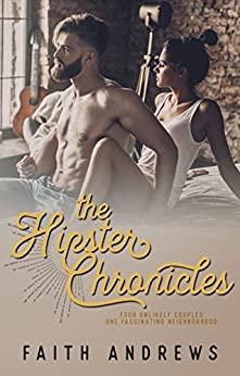 The Hipster Chronicles by [Andrews, Faith]