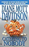 Catering to Nobody: A Novel of Suspense (Goldy Bear Culinary Mystery)