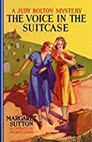 Voice In The Suitcase #8 (Judy Bolton Mysteries)