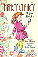 Nancy Clancy, Super Sleuth by Jane O'Connor(2013-04-23)