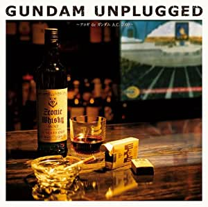 GUNDAM UNPLUGGED~アコギ de ガンダム A.C. 2009~