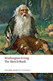 The Sketch-Book of Geoffrey Crayon, Gent (Oxford World's Classics)
