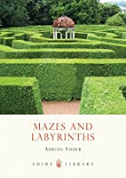 Mazes and Labyrinths (Shire Library)