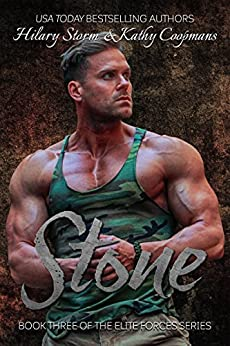 Stone (The Elite Forces Series Book 3) by [Coopmans, Kathy, Storm,Hilary]