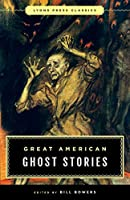 Great American Ghost Stories (Lyons Press Classics)