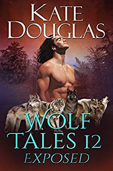 Wolf Tales 12: Exposed by [Douglas, Kate]