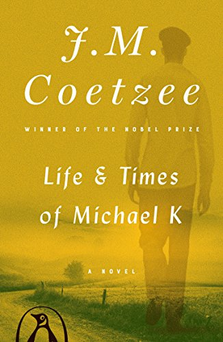 Life and Times of Michael K: A Novelの詳細を見る