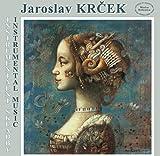 クルチェク:管弦楽作品集