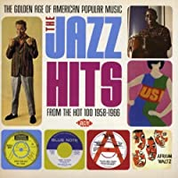 The Golden Age Of American Popular Music: The Jazz Hits From The Hot 100: 1958-1966 (2008-07-15)