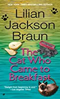 The Cat Who Came to Breakfast (Cat Who...)