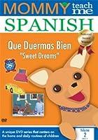 Mommy Teach Me Spanish: Sweet Dreams 2 [DVD]