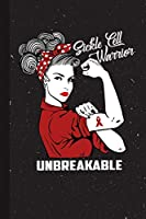 Sickle Cell Warrior Unbreakable: Sickle Cell Awareness Gifts Blank Lined Notebook Support Present For Men Women Red Ribbon Awareness Month / Day Journal for Him Her