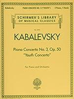 Kabalevsky - Piano Concerto No. 3, Op. 50 'youth Concerto'