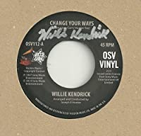 """Change Your Ways (SIGNED AUTOGRAPH) - Willie Kendrick 7"""" 45"""