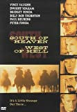South of Heaven West of Hell [DVD] [Import]