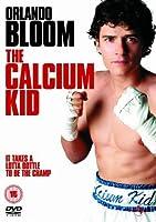 The Calcium Kid [DVD]