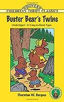 Buster Bear's Twins (Dover Children's Thrift Classics)