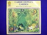 Carrie Hepple's Garden (Picture Lions)