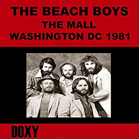 The Mall, Washington, July 4th, 1981 (Doxy Collection, Remastered, Live on Fm Broadcasting)