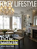 "FOXEY MAGAZINE FOXEY LIFESTYLE (A to Z for beautiful life by Noriko""Daisy Lin""Maeda)"