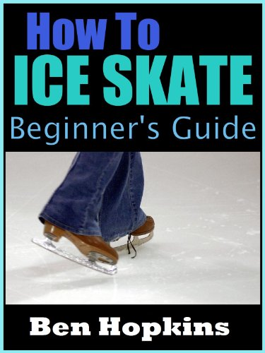 How to Ice Skate: Beginner's G...