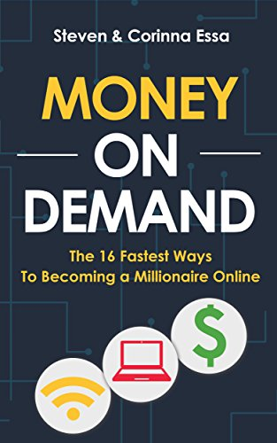 Money On Demand: The 16 Fastest Ways to Becoming a Millionaire Online (English Edition)の詳細を見る