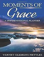 Moments of Grace 8. 5 X 11 Version: A 2020 Devotional Planner
