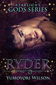 RYDER (The Starlight Gods Series Book 4) by [Wilson, Yumoyori]