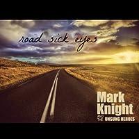 Road Sick Eyes