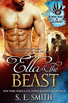 Ella and the Beast: Paranormal Romance (More Than Human Book 1) by [Smith, S.E.]