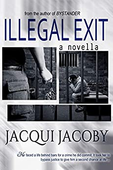 Illegal Exit by [Jacoby, Jacqui]