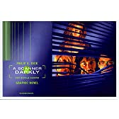 A Scanner Darkly [Alles wird nicht gut]: Ein Comic-Buch nach dem Film von R.Linklater