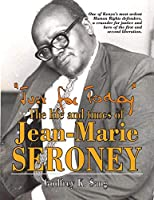 Just for Today: The Life and Times of Jean-Marie Seroney