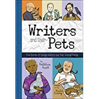 Writers and Their Pets: True Stories of Famous Authors and Their Animal Friends (English Edition)