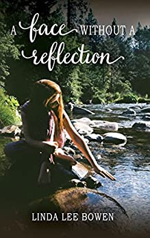 A Face without a Reflection by [Bowen, Linda Lee]