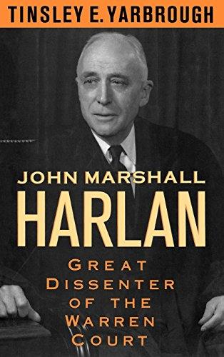 Download John Marshall Harlan: Great Dissenter of the Warren Court 0195060903