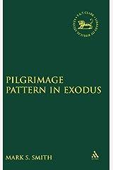 The Pilgrimage Pattern in Exodus (Jsot Supplement Series) ハードカバー