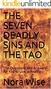 THE SEVEN DEADLY SINS AND THE TAO: The Questions and Answers for You to Live in Reality (English Edition)