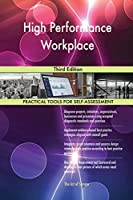 High Performance Workplace: Third Edition