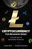Cryptocurrency for Beginners Series: Litecoin and its Investment Potential (English Edition)