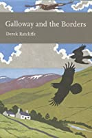 Galloway and the Borders (New Naturalist Library)