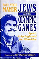 Jews and the Olympic Games: Sport - A Springboard for Minorities