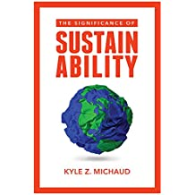 The Significance of Sustainability