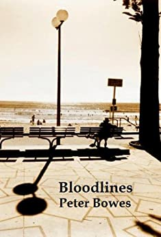 Bloodlines by [Bowes, Peter]