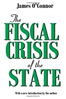 The Fiscal Crisis of the State