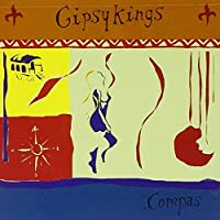 Compas by Gipsy Kings (1997-05-03)