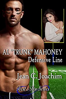 "Al ""Trunk"" Mahoney, Defensive Line (First & Ten Book 6) by [Joachim, Jean]"